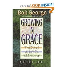 Growing in Grace : Bob George