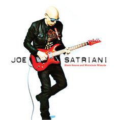 Joe Satriani - Black Swans and Wormhole Wizards (Epic Records)