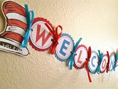 Dr. Seuss DIY Welcome Banner **Can use banner for classroom door**