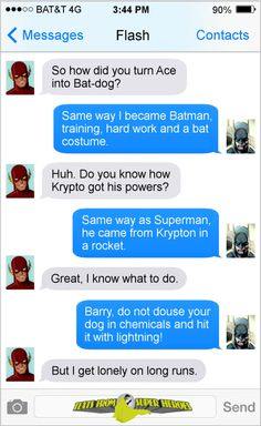 Superhero texts. Yeah, I could see this happening.  Humor  LOL  Funny texts  DC humor  Batman funny  The Flash humor  Justice League humor 
