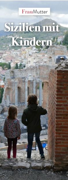 Sizilien mit Kindern. Unser Familienurlaub im Land, wo die Zitronen blühn. Viele Tipps für gute Strände, Kultur und Ausflüge. #sizilien #sicily #familienurlaub www.frau-mutter.com