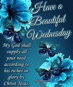 Good Morning, Happy Wednesday, I pray that you have a safe and blessed day! Wednesday Morning Greetings, Wednesday Morning Quotes, Blessed Wednesday, Good Morning Wednesday, Cute Good Morning Quotes, Good Morning Prayer, Morning Greetings Quotes, Blessed Sunday, Wednesday Prayer