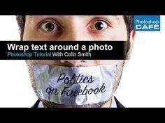 How to wrap text around a photo in Photoshop tutorial - PhotoshopCAFE