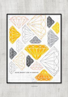Shine Bright Like A Diamond Art Print  #artprint #diamond #illustration #luckyskye #gold&gray