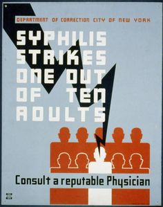 Syphilis strikes one out of ten adults Consult a reputable physician. NYC : Federal Art Project, [1936 or 1937]. Library of Congress.