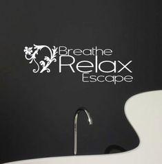 Spa Vinyl wall decal breath relax escape vinyl wall quote for bathroom bedroom or yoga room... $26.00, via Etsy.