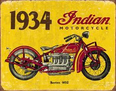 1934 Indian Motorcycles Sign is a brand new vintage tin sign made to look vintage, old, antique, retro. Purchase your vintage tin sign from the Vintage Sign Shack and save. Motorcycle Logo, Motorcycle Posters, Motorcycle Style, Cruiser Motorcycle, Motorcycle Accessories, Vintage Tin Signs, Vintage Cars, Vintage Style, Vintage Auto