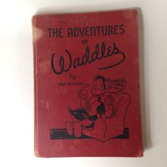 The Adventures of Waddles Book By The Hagers