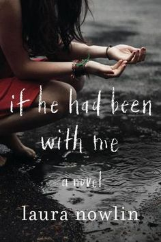 If He Had Been With Me by Laura Nowlin: Throughout their whole childhood, Finn and Autumn were inseparable—they finished each other's sentences, they knew just what to say when the other person was hurting. But one incident in middle school puts them in separate social worlds come high school, and Autumn has been happily dating James for the last 2 years. But she's always wondered what if... The night she's about to get the answer, the unthinkable happens.  Incredibly warm & heartbreaking.