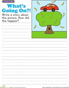 First Grade Writing Stories Handwriting Worksheets: Story Starters: What's Going On? Worksheet