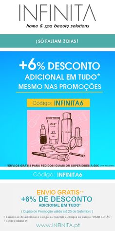 *CUPÃO DESCONTO 6% adicional em TUDO. Apenas 3 dias!! >> Copie e cole aquando da finalização do pedido: INFINITA6 | * DISCOUNT COUPON additional 6% on EVERYTHING. Only 3 days !! >> Copy and paste the INFINITA6 code upon checkout. www.INFINITA.pt