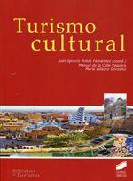 Turismo cultural / Autor Principal: Pulido Fernández, Juan Ignacio