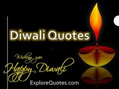 Explore wide range of Diwali Quotes to celebrate the festival of lights. Diwali, the most loved festival of India known as the festival of lights. The festival is a celebration of victory of good over evil and is marked by lighting, crackers, sweets and celebrations. Diwali, the festival of lights transcends religion and is unanimously …