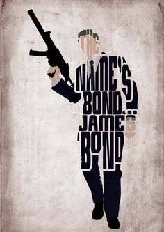 The names Bond...James Bond    James Bond, Daniel Craig Poster - Minimalist Typography Poster    Print Size 11 X 15.5    Printed on A3 220gm