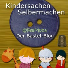 Kindersachen selbermachen, nähen, basteln oder stricken. Anleitungen und Ideen, Schnittmuster, Strickanleitungen, Bastelanleitungen und kreative Lösungen für schöne Kindermode und Spielsachen.
