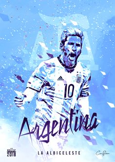 Argentina : La Albiceleste = The White and the Sky Blue! World Cup 2018 Teams, Fifa World Cup, Argentina Football Team, Argentina World Cup, Soccer Cup, Cristiano Ronaldo Wallpapers, Leonel Messi, Sports Graphic Design, World Cup Russia 2018