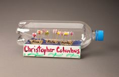 (Week 1) Create a fitting tribute to explorers of the high seas. Design tiny sailing ships in a recycled plastic bottle.