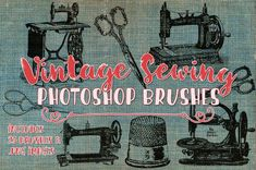 Vintage Sewing Clip art & Photoshop Brushes - 23 Vintage Sewing ClipArt Illustrations crochet sewing machine elements by ClikchicDesign Photoshop For Photographers, Photoshop Brushes, Photoshop Photography, Photoshop Actions, Photoshop Tutorial, Photoshop Projects, Photography Tips, Sewing Clipart, Graphic Design Tools