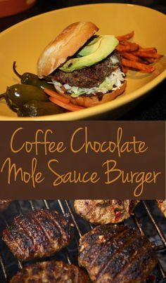 Turkey & Chorizo Burger with Coffee Chocolate Mole Sauce - This would be great for a summer BBQ! Dulce y picante. Mexican Menu, Mexican Dishes, Mexican Food Recipes, Dog Food Recipes, Cooking Recipes, Spanish Recipes, Pork Recipes, Can Dogs Eat Corn, Can Dogs Eat Tomatoes