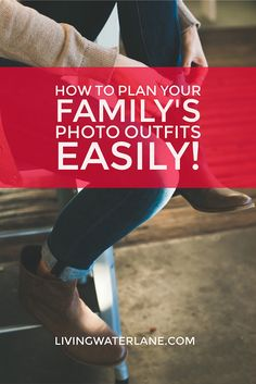 How to Plan Your Family's Photo Outfits Easily!