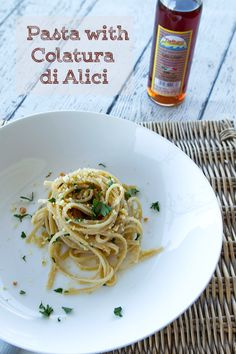 Italian Food Forever » Pasta with Colatura di Alici {Essence of Anchovy Sauce}