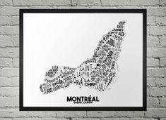 Montreal typography city map print comprised of neighborhoods in its actual location. Please note, we chose to represent the City of Montreal as of