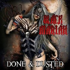 Black Mariah - Done & Dusted 2013