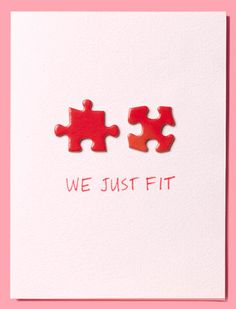 "A DIY Valentine's Day Gift for Your Wife:  Make this ""We Just Fit"" Puzzle Piece Valentine's Day Card from Real Simple."