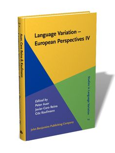 Language variation--European perspectives IV : selected papers from the Sixth International Conference on Language Variation in Europe (ICLaVE 6), Freiburg, June 2011 / edited by Peter Auer, Javier Caro Reina, Göz Kaufmann - Amsterdam : John Benjamins, cop. 2013