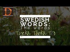 SPEAKING SWEDISH: Tycka, Tänka, Tro - YouTube