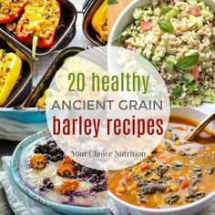 Ancient Grains: 20 healthy Barley Recipes created by registered dietitians. | via www.yourchoicenutrition.com