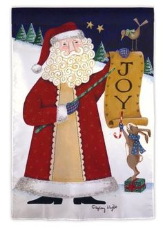 "Evergreen Joy Santa House Flag 29"" X 43"" by Evergreen. $19.99. All weather polyester. 29"" x 43"". Heat sublimated design. Will fit most standard decorative flag poles and hangers. The Joy Santa Flag features a rustic looking Santa Claus pointing to a sign that says ""Joy"". There is a little bird on top of the sign and a bunny standing on a gift at the bottom with a winter scene background."