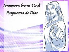 Respuestas de Dios - respostas de Deus