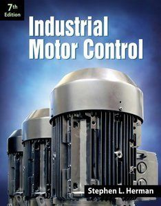 Motor Control 6th 7th Eds By S Herman Author Electric Book Pdf Description The New And Updated
