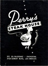 Perry's Steak House Restaurant Menu - Pasadena and Los Angeles, California