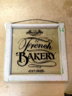 French Bakery Glass Sign made from an old by VintageHomeLiving, $125.00