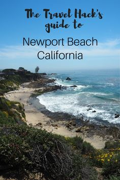 Your complete guide to the glamorous, sunny destination of Newport Beach in California, including where to eat, what to do and how to get around!