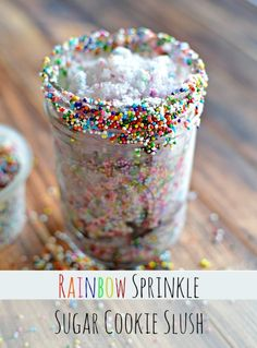 Rainbow Sprinkle Sugar Cookie Slush... My kids are going to love this!