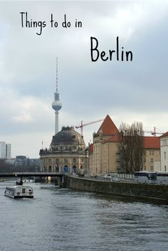 Things to do in Berlin.