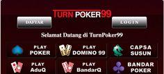Selamat datang dan selamat bergabung di Agen Judi TurnPoker99, Turn Poker99, Link Alternatif Daftar dan