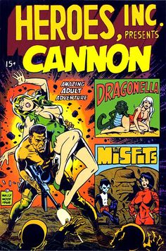 Wally Wood.in the late 1960s wood began self publishing cannon,sally forth,the misfits witzend..