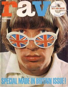 Rave magazine was about British pop culture and began publishing 1964.  Love RAVE