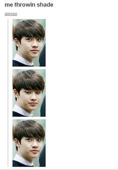 throwin shade Kyungsoo style.  lol #D.O #EXO