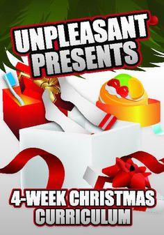 Unpleasant Presents 4-Week Children's Christmas Ministry Curriculum www.childrens-ministry-deals.com