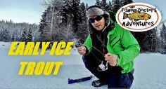How to Fish: Early Ice Fishing Trout #trout #rainbowtrout #icefishing #britishcolumbia #heffleylake #jawjacker