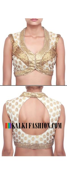 Buy online at: http://www.kalkifashion.com/blouse-in-cream-enhanced-in-sequence-only-on-kalki.html Free shipping worldwide.