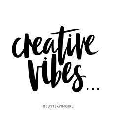 creative vibes...