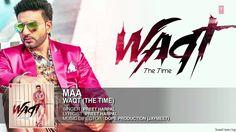 Preet Harpal latest Punjabi song Maa from Waqt Album Full Lyrics HD Video.  Check out