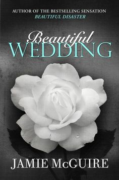 A Beautiful Wedding: A Beautiful Disaster Novella (UK Edition) – Jamie McGuire I Love Books, Great Books, Books To Read, My Books, Jamie Mcguire, Beautiful Series, Beautiful Disaster, Wedding Book, Book Nerd