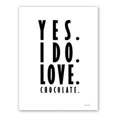Kort - Yes. I do. Love. Chocolate (svart)